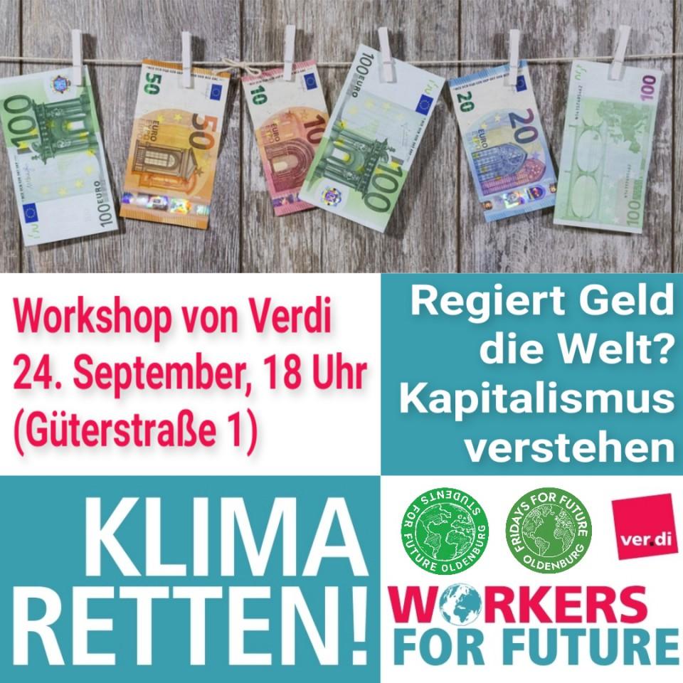 Bild zu KLIMA RETTEN - Regiert Geld die Welt? Kapitalismus verstehen. Workshop von Verdi.